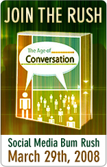 Join the Age of Conversation Bum Rush on March 29th